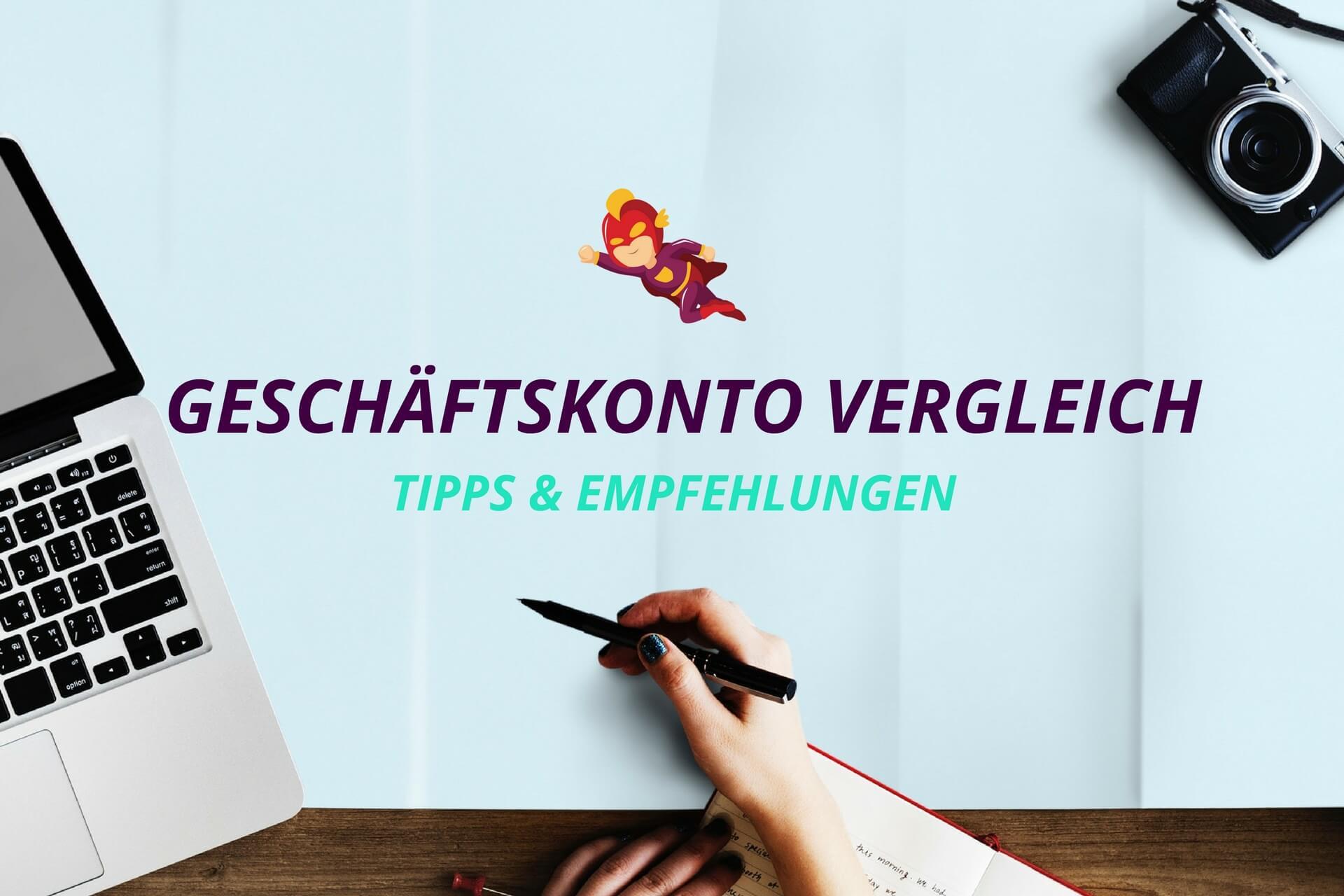 Geschäftskonto Vergleich - Finanzhelden.org