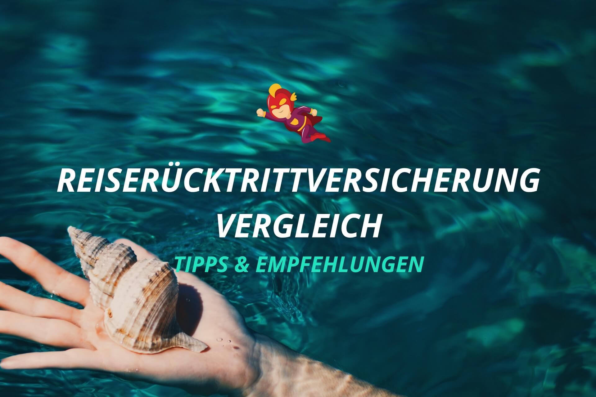Reiserücktrittversicherung Vergleich - Finanzhelden.org