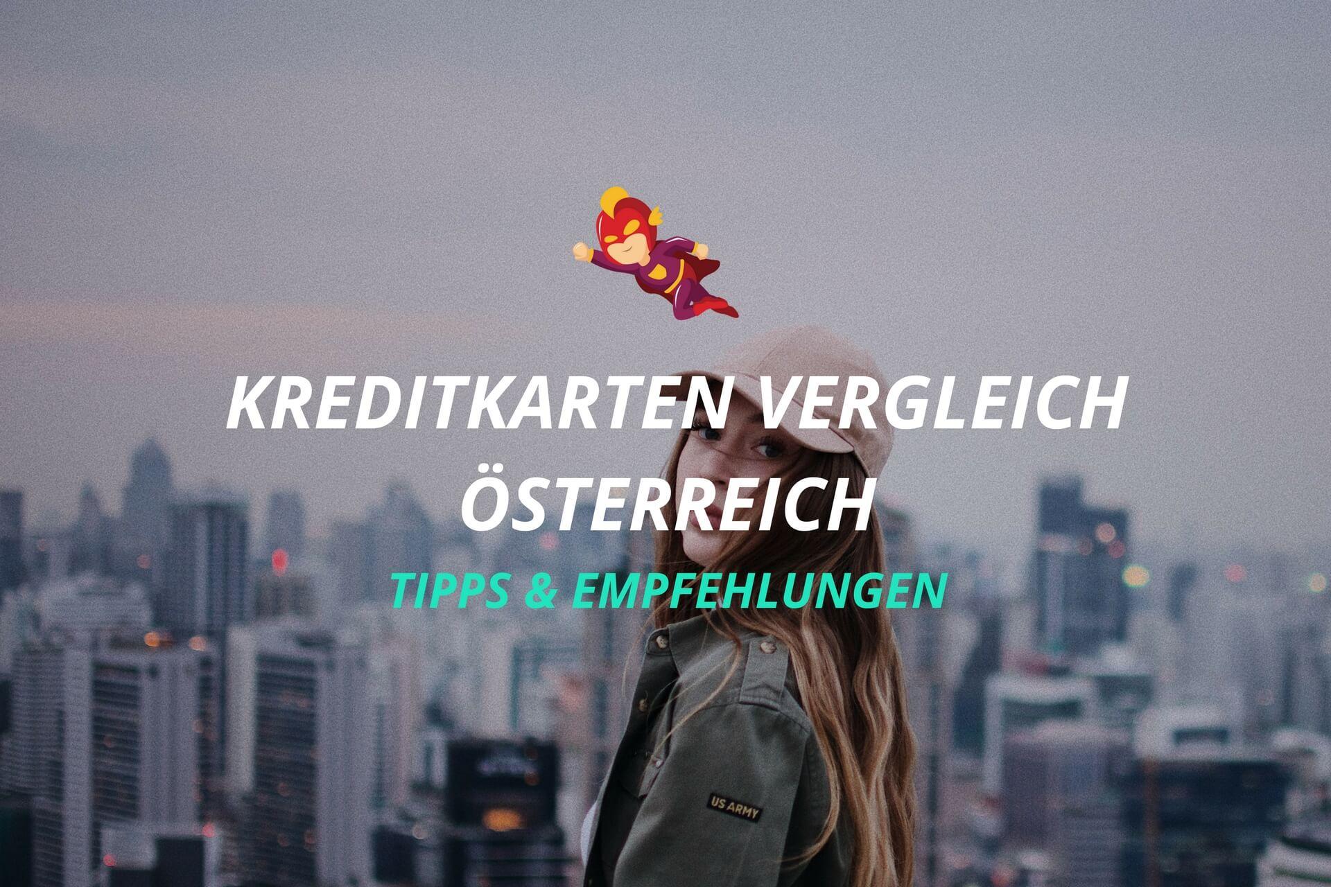 Kreditkarten Vergleich Österreich- Finanzhelden.org